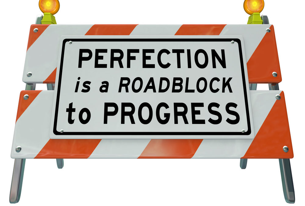 Is Perfectionism The Reason You're Stuck In A Rut?